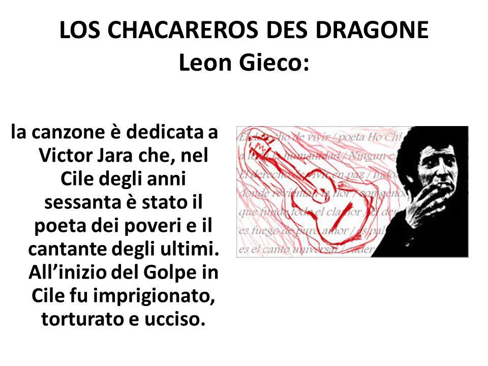 LOS CHACAREROS DES DRAGONE Leon Gieco: