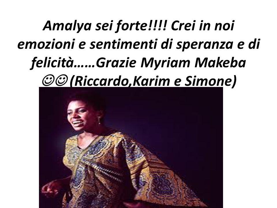 Amalya sei forte!!!.