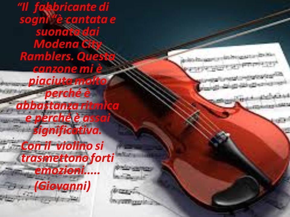 Con il violino si trasmettono forti emozioni.....