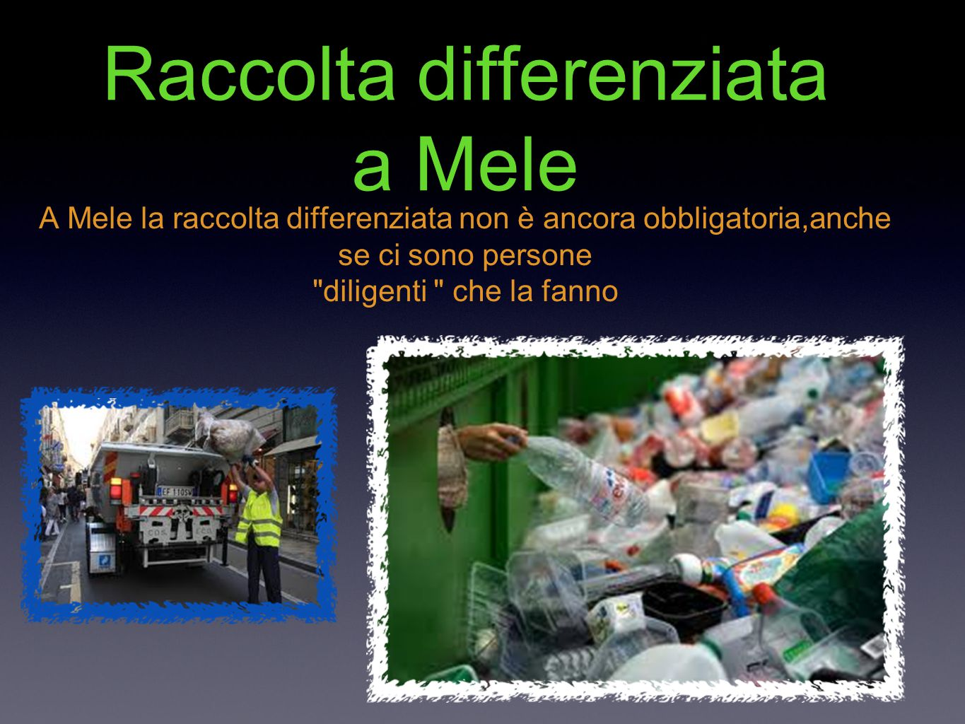 Raccolta differenziata a Mele