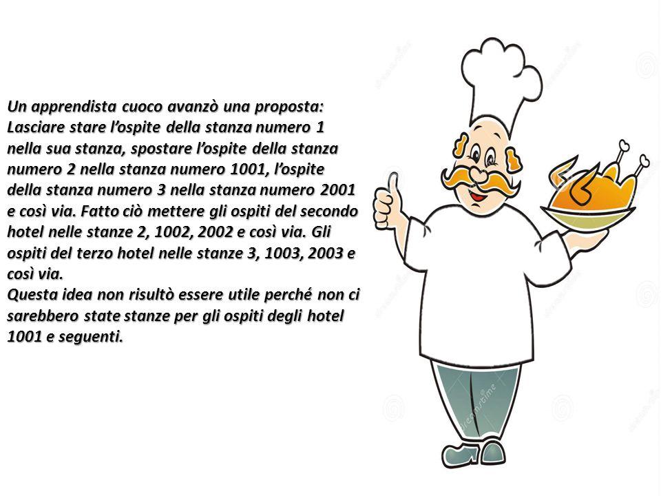 Un apprendista cuoco avanzò una proposta: