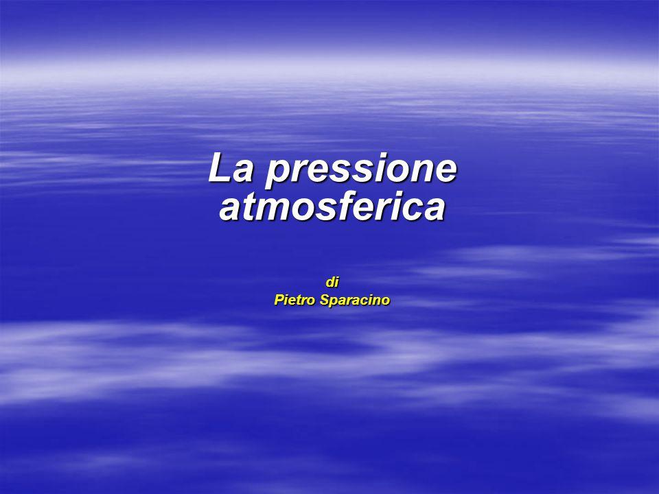 La pressione atmosferica di Pietro Sparacino