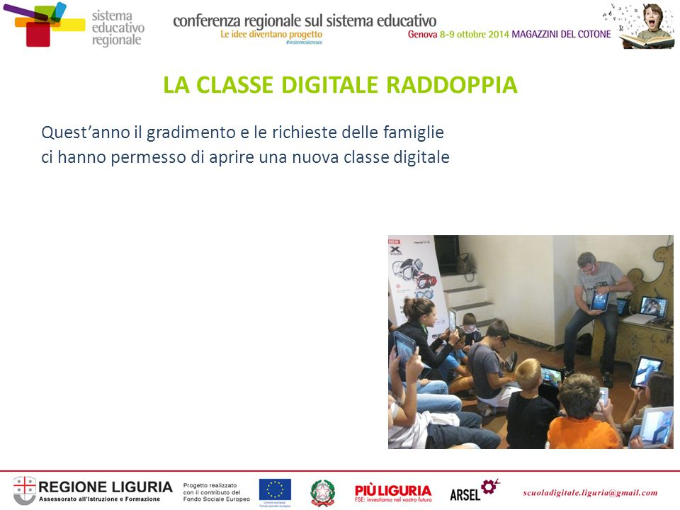 LA CLASSE DIGITALE RADDOPPIA