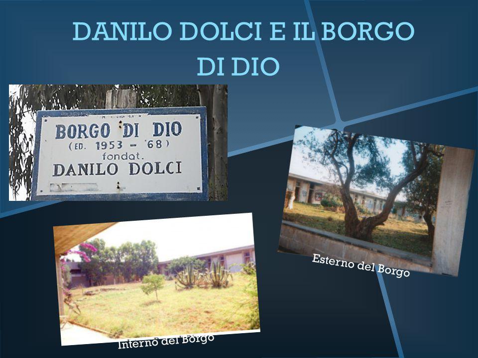 DANILO DOLCI E IL BORGO DI DIO