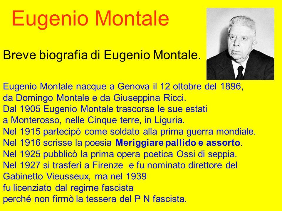 Eugenio Montale Breve biografia di Eugenio Montale.