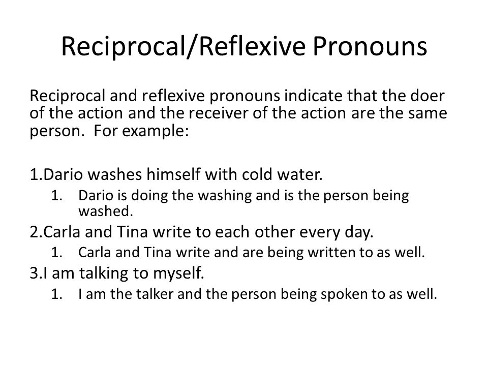 Reciprocal/Reflexive Pronouns