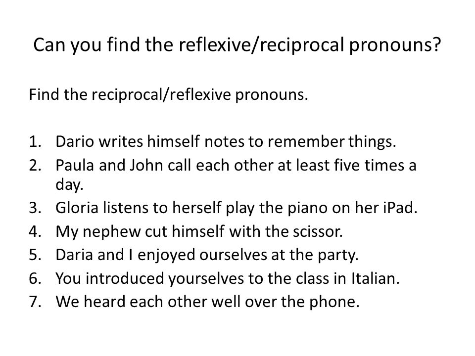 Can you find the reflexive/reciprocal pronouns