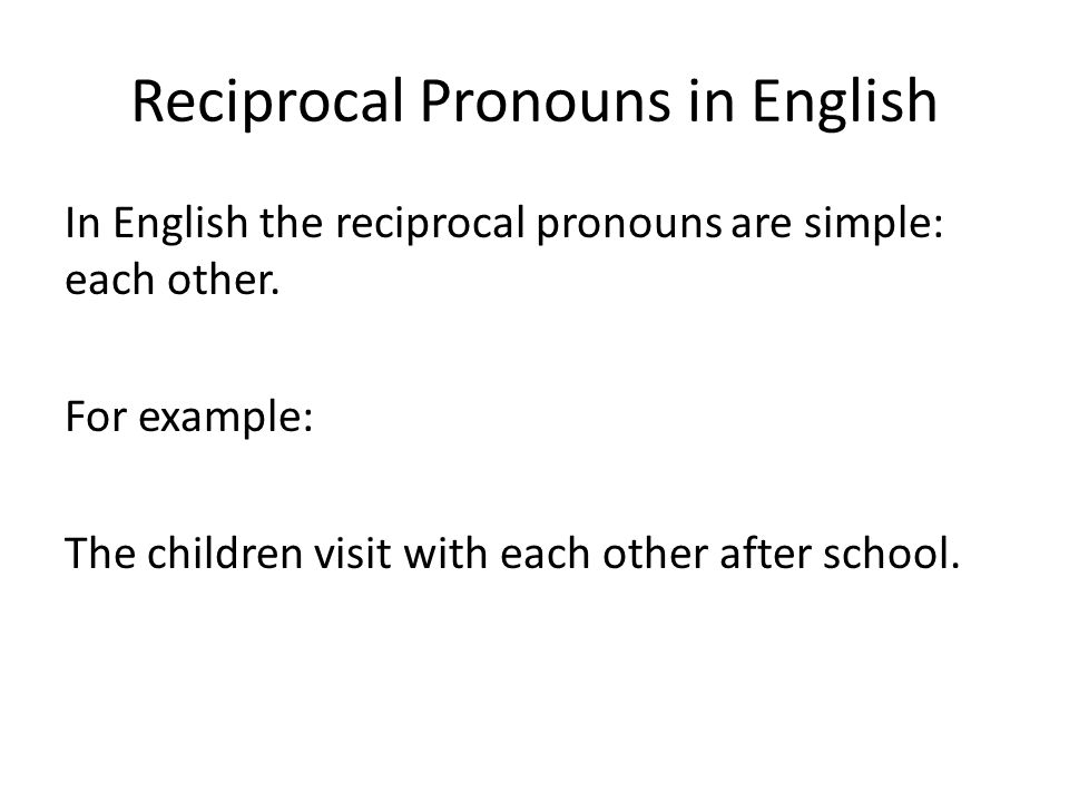 Reciprocal Pronouns in English