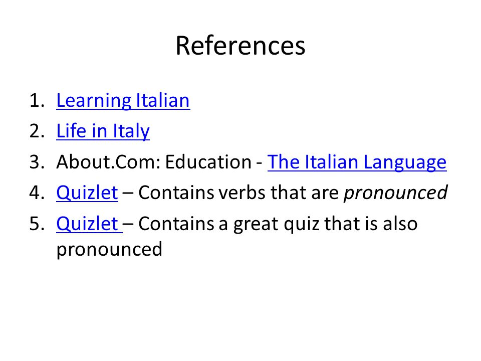 References Learning Italian Life in Italy