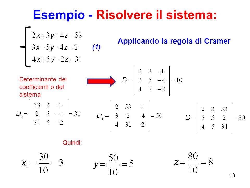 Esempio - Risolvere il sistema: