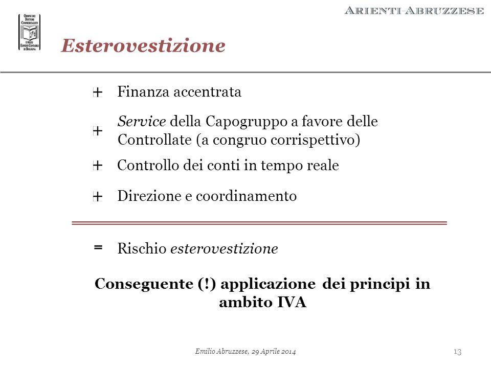 Conseguente (!) applicazione dei principi in ambito IVA