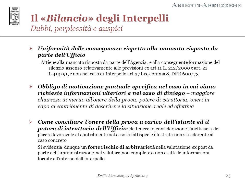 Il «Bilancio» degli Interpelli Dubbi, perplessità e auspici