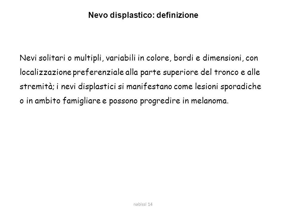 Nevo displastico: definizione