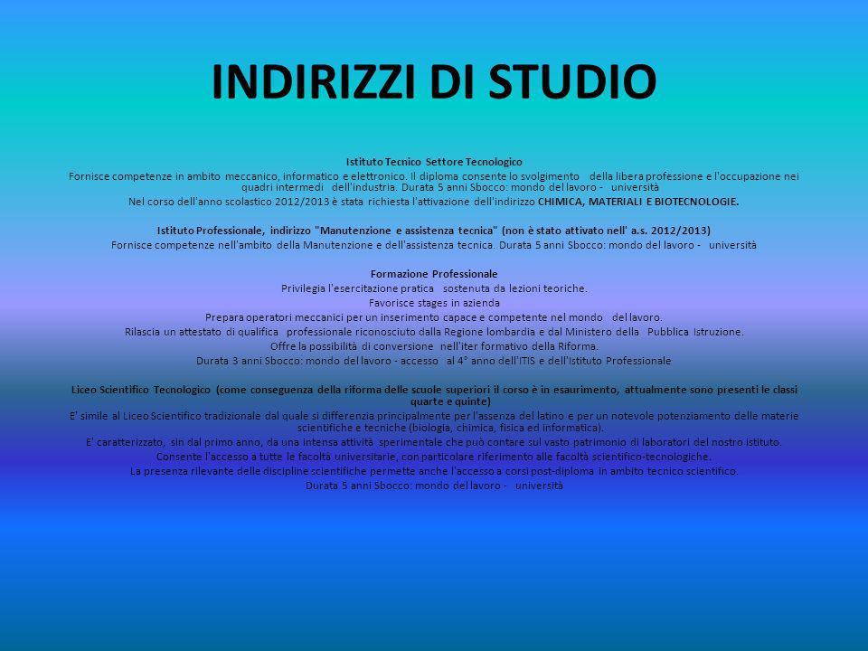INDIRIZZI DI STUDIO
