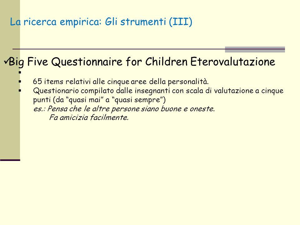 Big Five Questionnaire for Children Eterovalutazione