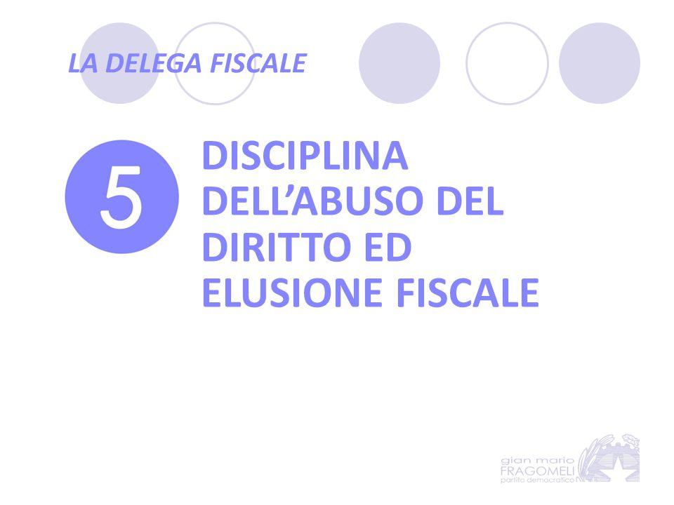 DISCIPLINA DELL'ABUSO DEL DIRITTO ED ELUSIONE FISCALE