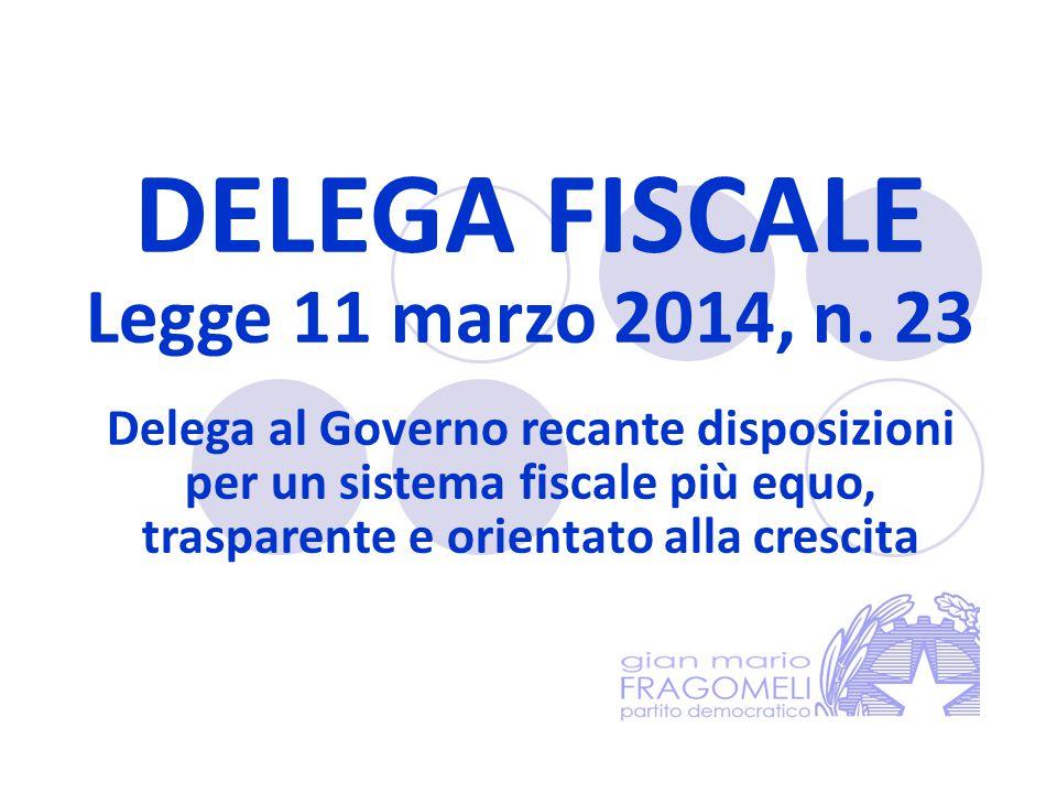 DELEGA FISCALE Legge 11 marzo 2014, n