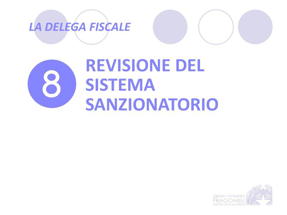 REVISIONE DEL SISTEMA SANZIONATORIO
