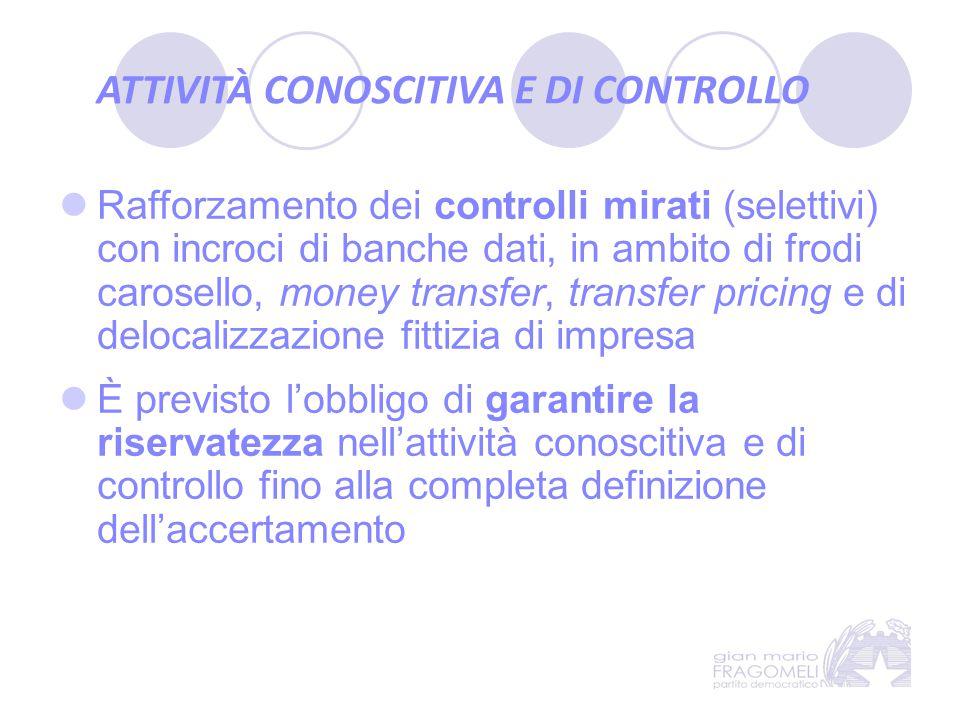 ATTIVITÀ CONOSCITIVA E DI CONTROLLO