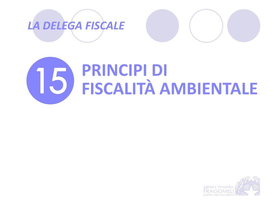PRINCIPI DI FISCALITÀ AMBIENTALE