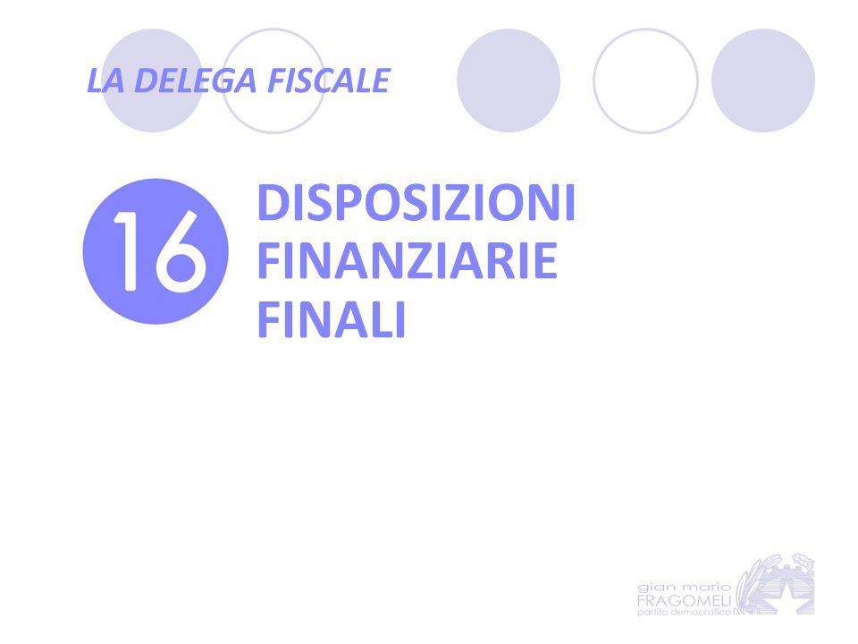 DISPOSIZIONI FINANZIARIE FINALI