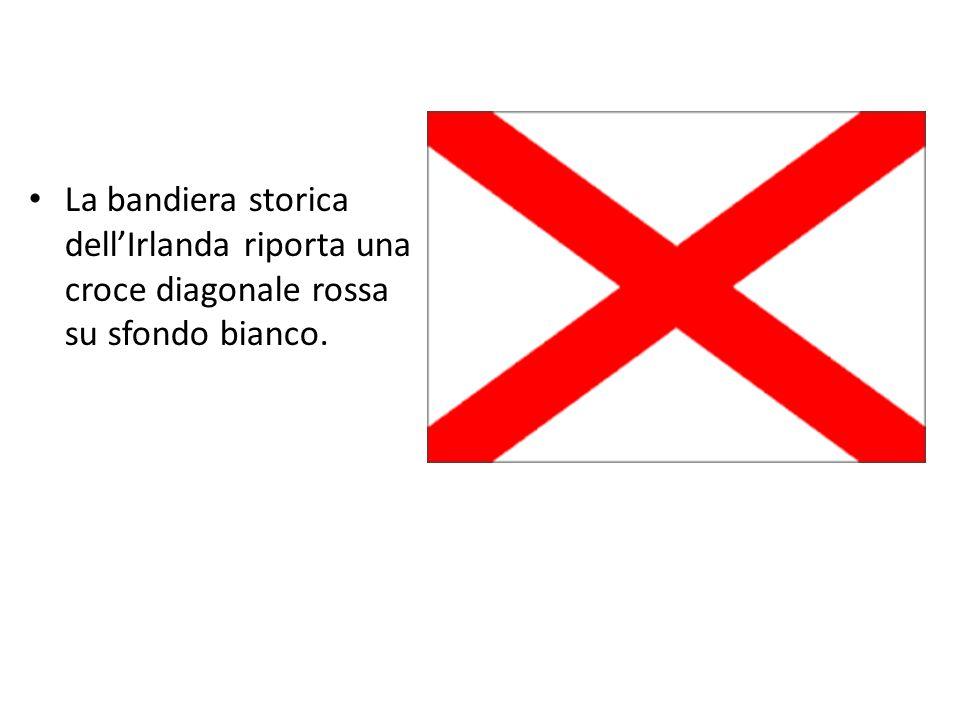 La bandiera storica dell'Irlanda riporta una croce diagonale rossa su sfondo bianco.