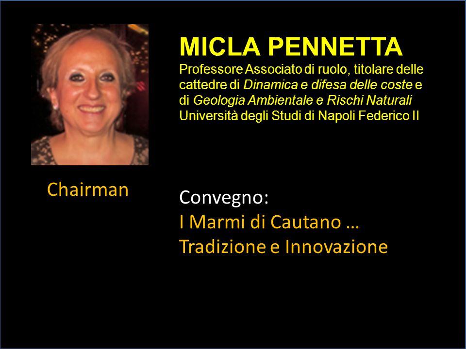 MICLA PENNETTA Chairman Convegno: