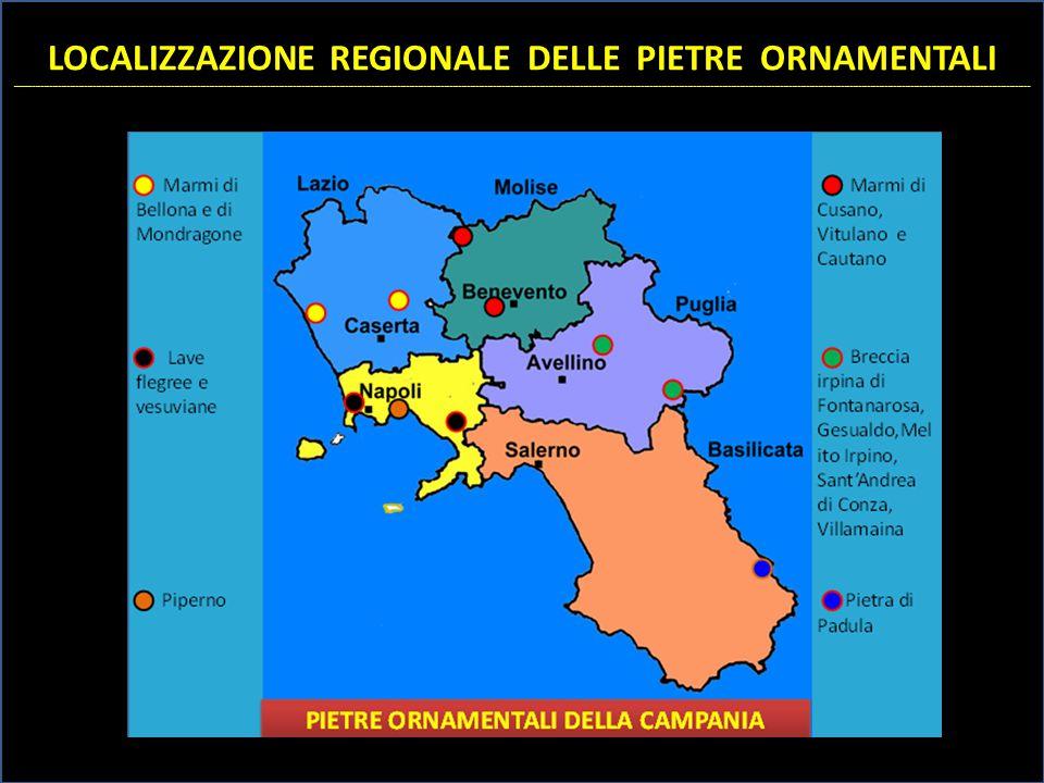 LOCALIZZAZIONE REGIONALE DELLE PIETRE ORNAMENTALI