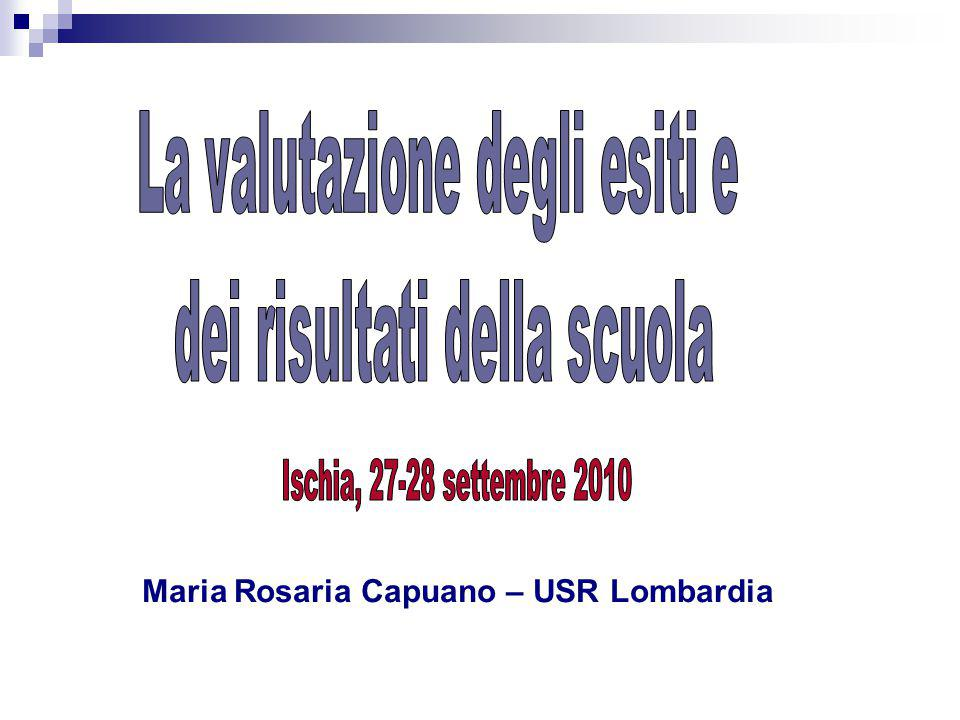 Ischia, 27-28 settembre 2010 La valutazione degli esiti e