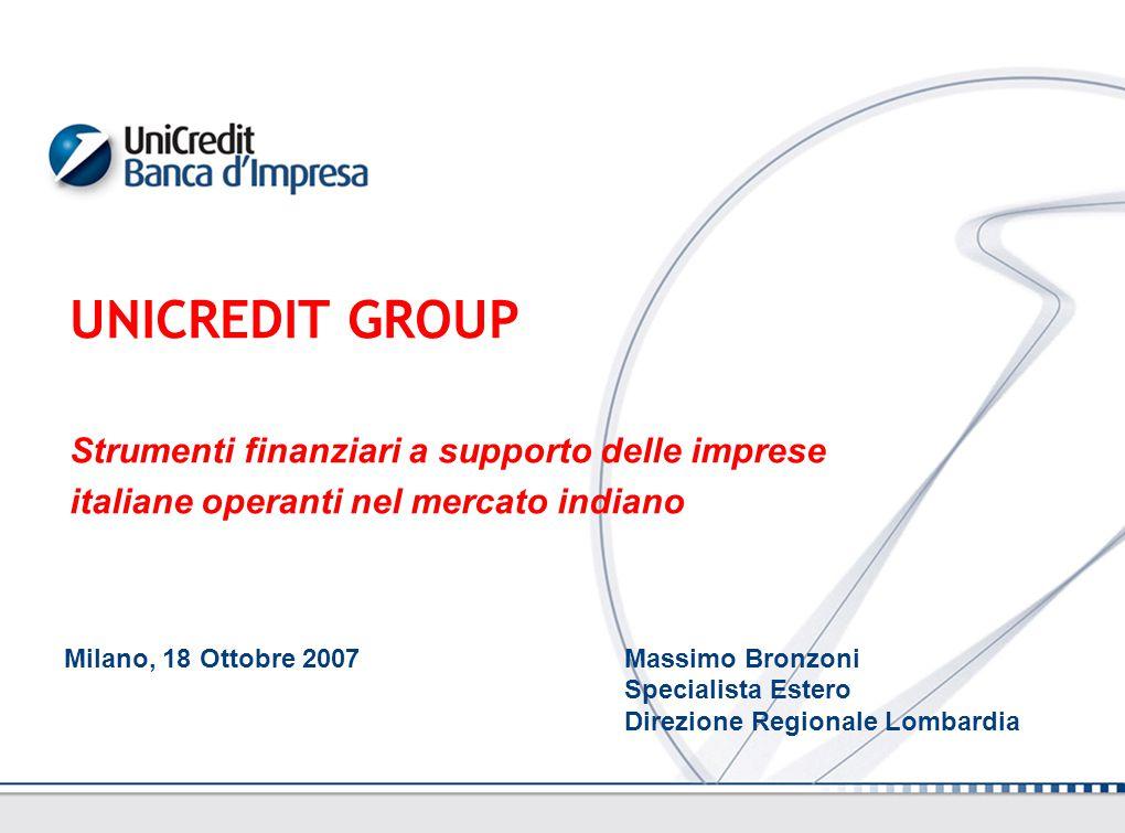 UNICREDIT GROUP Strumenti finanziari a supporto delle imprese italiane operanti nel mercato indiano