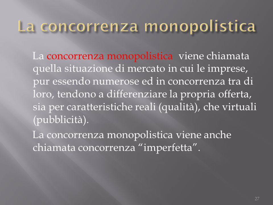 La concorrenza monopolistica
