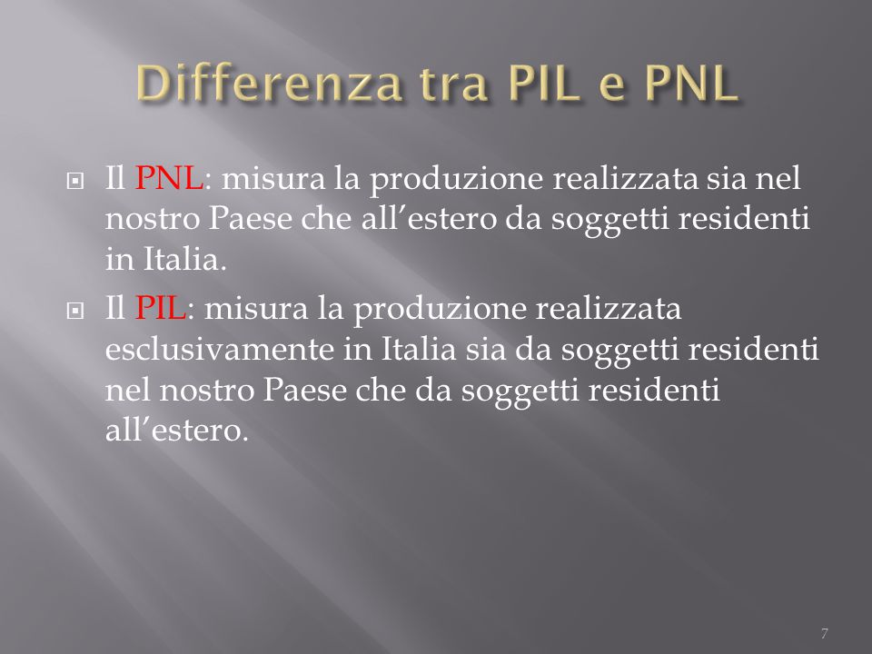 Differenza tra PIL e PNL