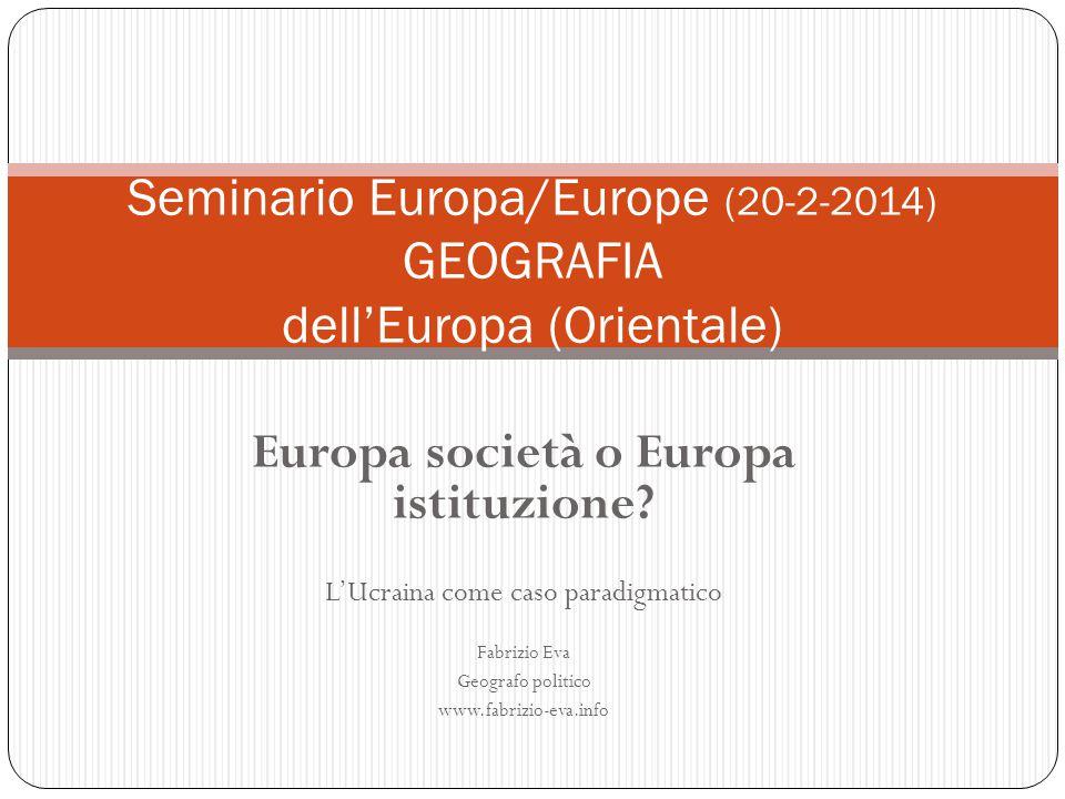 Seminario Europa/Europe (20-2-2014) GEOGRAFIA dell'Europa (Orientale)