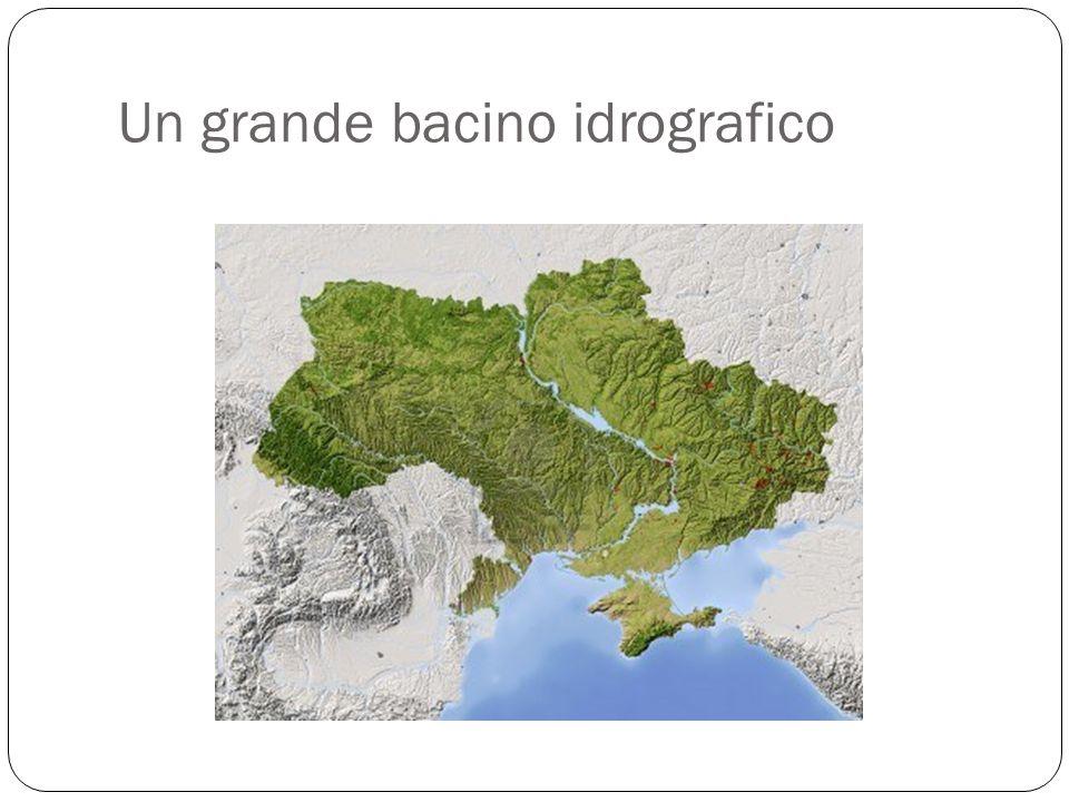 Un grande bacino idrografico