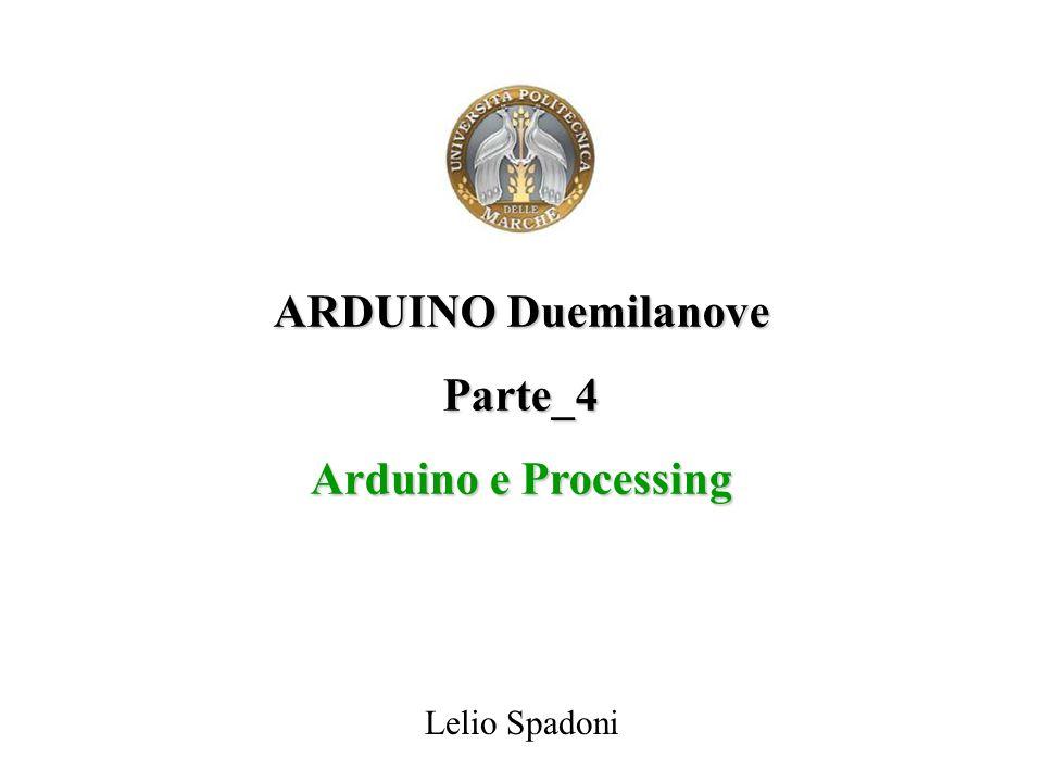 ARDUINO Duemilanove Parte_4 Arduino e Processing