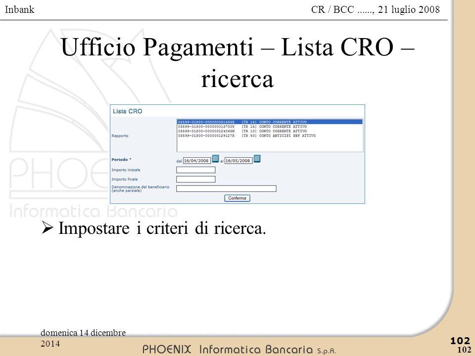 Ufficio Pagamenti – Lista CRO – ricerca