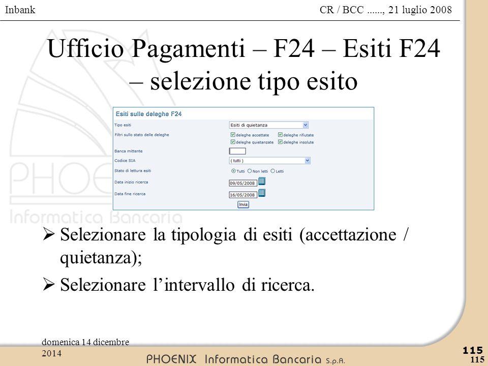 Ufficio Pagamenti – F24 – Esiti F24 – selezione tipo esito