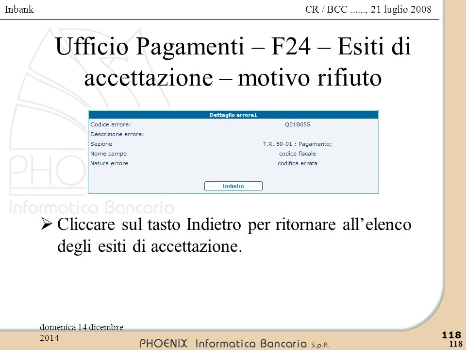 Ufficio Pagamenti – F24 – Esiti di accettazione – motivo rifiuto