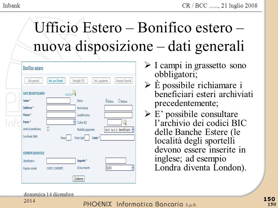 Ufficio Estero – Bonifico estero – nuova disposizione – dati generali