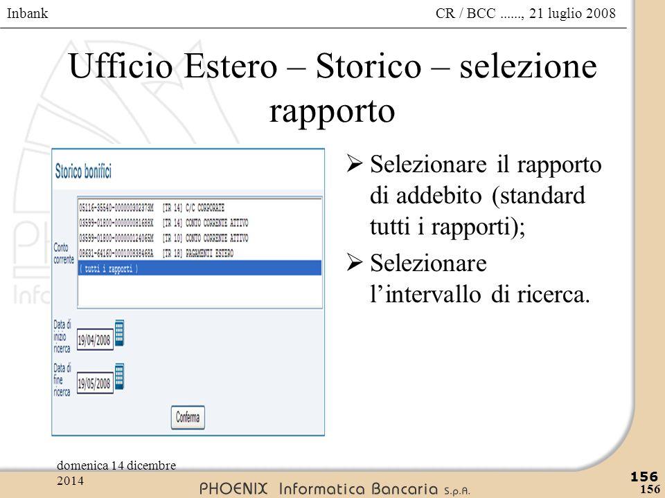 Ufficio Estero – Storico – selezione rapporto