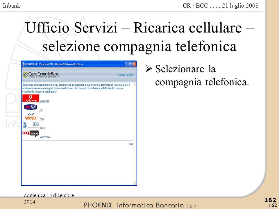 Ufficio Servizi – Ricarica cellulare – selezione compagnia telefonica