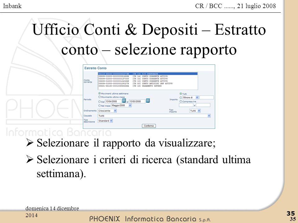 Ufficio Conti & Depositi – Estratto conto – selezione rapporto