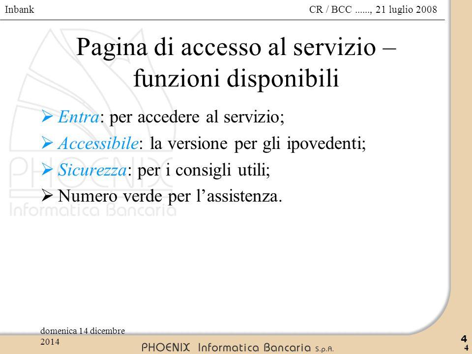 Pagina di accesso al servizio – funzioni disponibili