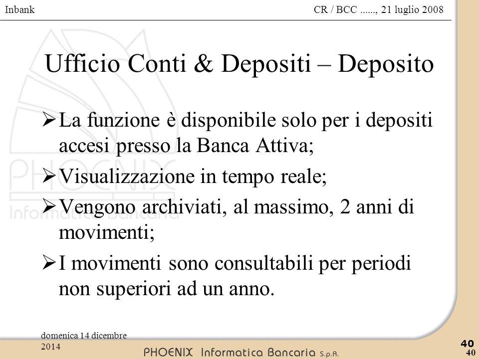 Ufficio Conti & Depositi – Deposito