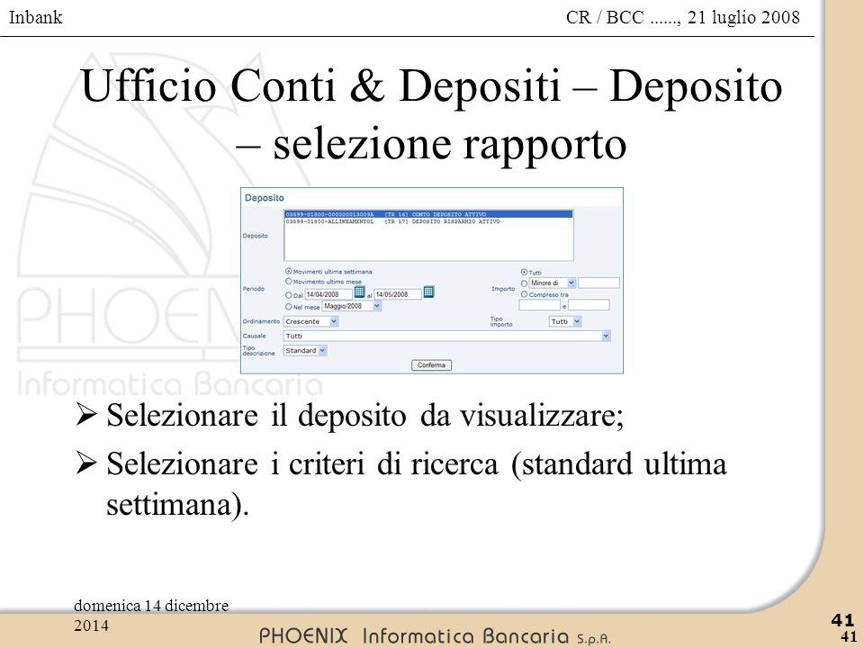 Ufficio Conti & Depositi – Deposito – selezione rapporto
