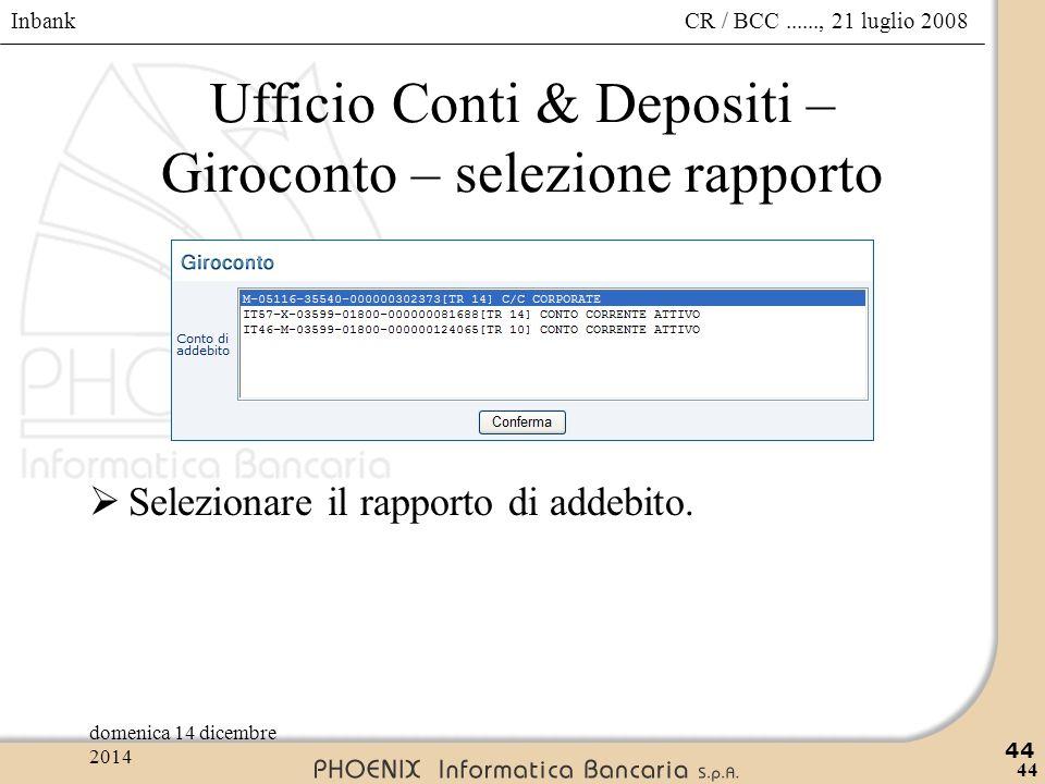 Ufficio Conti & Depositi – Giroconto – selezione rapporto