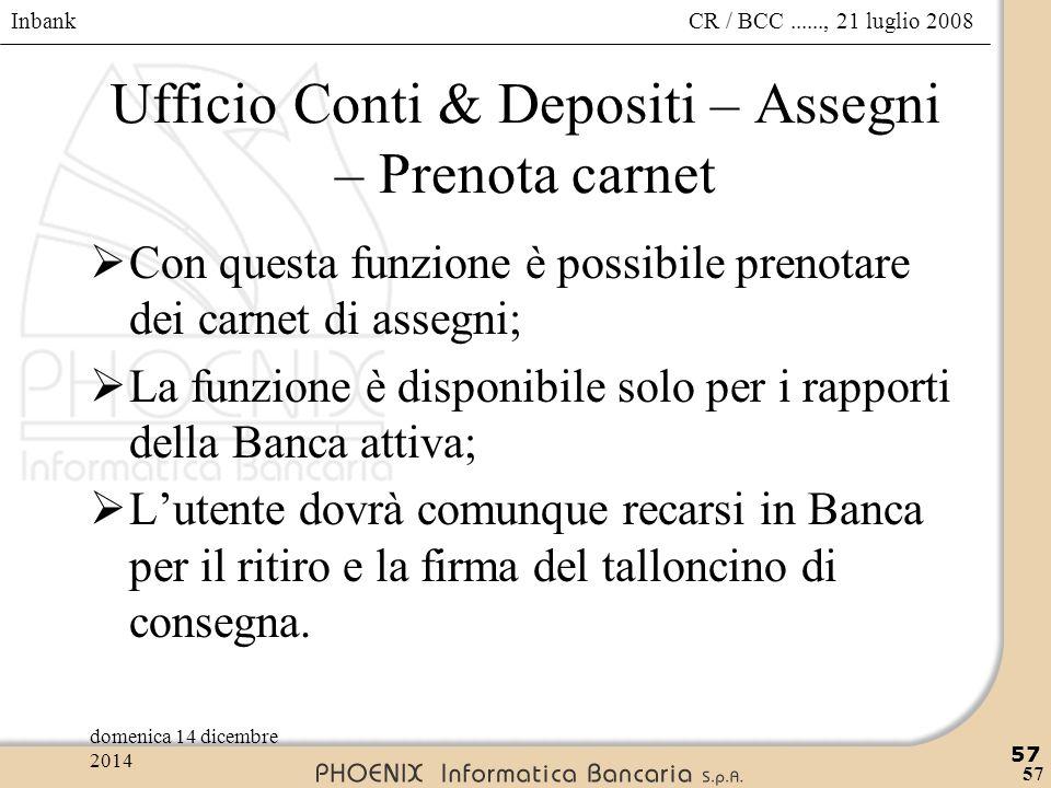 Ufficio Conti & Depositi – Assegni – Prenota carnet