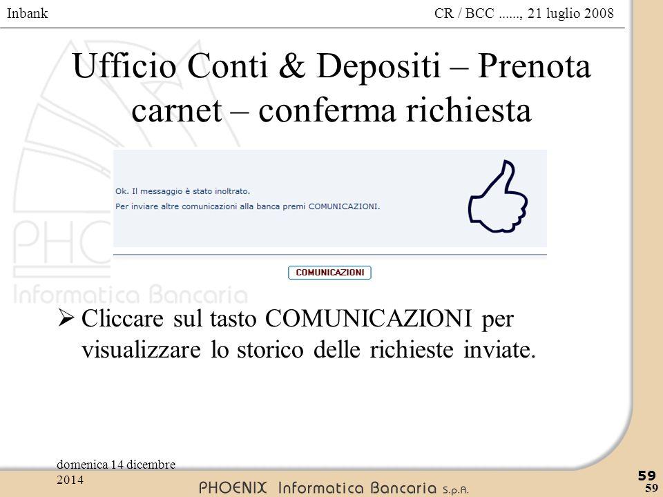 Ufficio Conti & Depositi – Prenota carnet – conferma richiesta