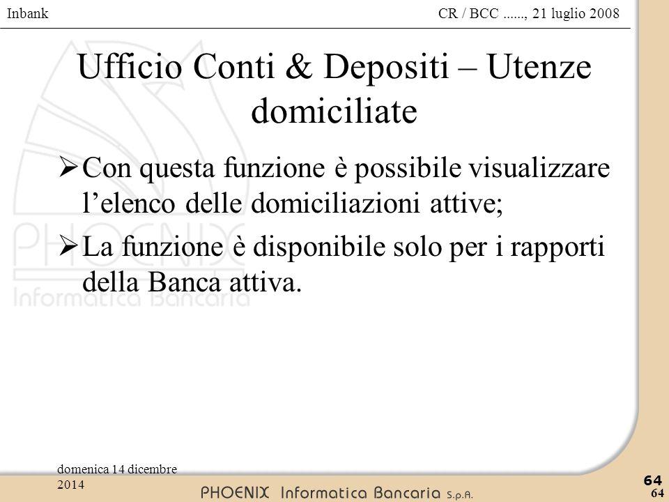Ufficio Conti & Depositi – Utenze domiciliate