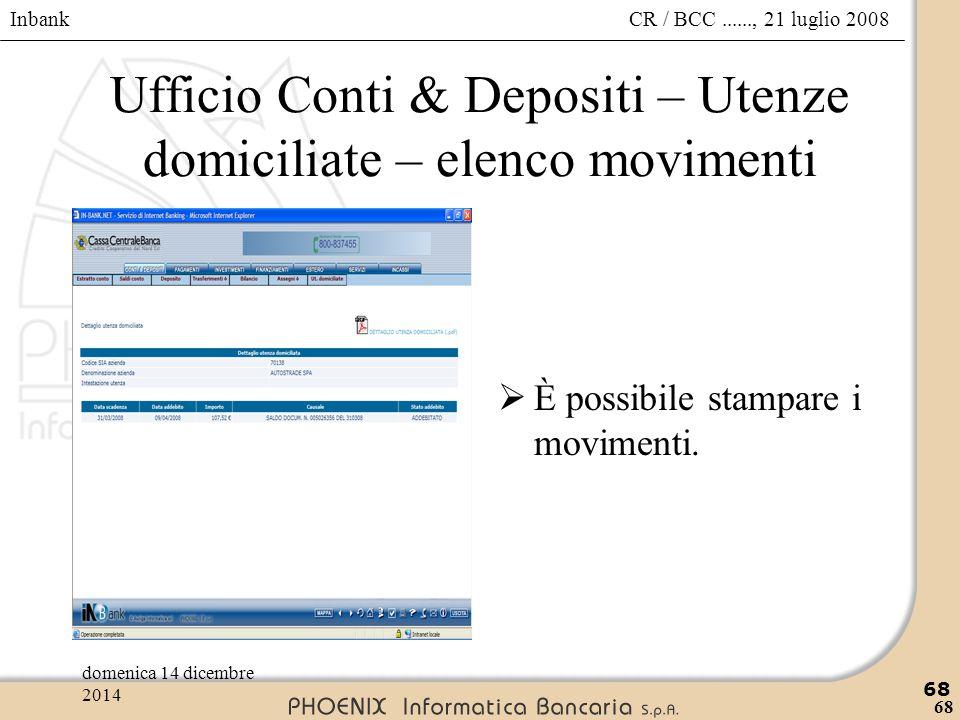 Ufficio Conti & Depositi – Utenze domiciliate – elenco movimenti
